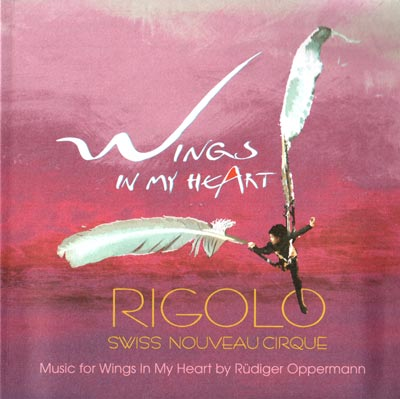 Rüdiger Oppermann: Wings in my Heart
